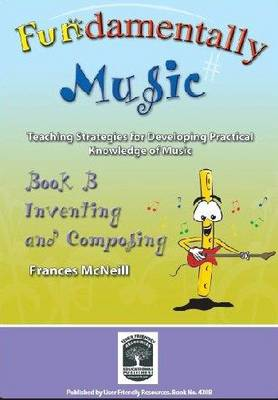 Fundamentally Music: Bk. B - Fundamentally Music 2 (Paperback)