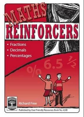 Maths Reinforcers: Bk. B: Fractions, Decimals & Percentages - Maths Reinforcers 4 (Paperback)