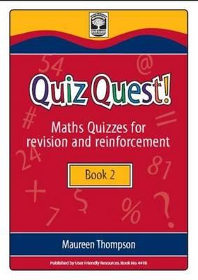 Quiz Quest: Bk. B: Maths Quizzes for Revision and Reinforcement - Quiz Quest 3 (Paperback)