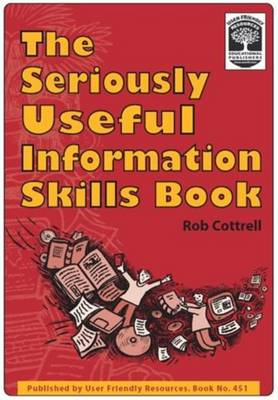 The Seriously Useful Information Skills Book (Paperback)