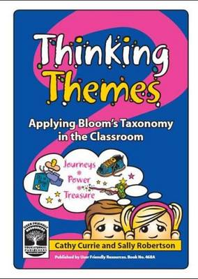 Thinking Themes: Bk. A: Applying Bloom's Taxonomy in the Classroom - Thinking Themes 2 (Paperback)