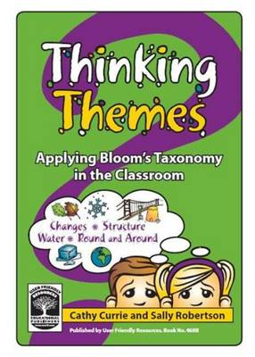 Thinking Themes: Bk. B: Applying Bloom's Taxonomy in the Classroom - Thinking Themes 2 (Paperback)