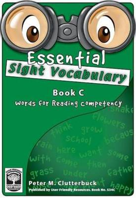 Essential Sight Vocabulary: Words for Reading Competency Bk. C - Essential Sight Vocabulary 3 (Paperback)