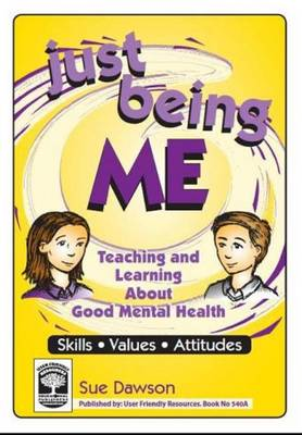 Just Being Me: Bk. A: Teaching and Learning About Good Mental Health - Just Being Me 2 (Paperback)