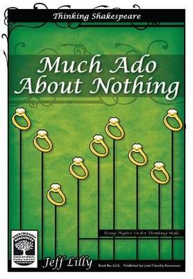 Thinking Shakespeare: 13: Much Ado About Nothing (Paperback)