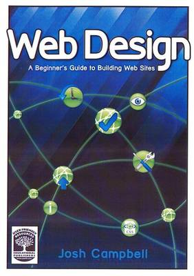 Web Design: A Beginner's Guide to Building Web Sites (Paperback)