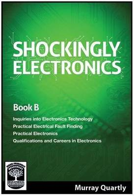 Shockingly Electronics: Book B - Shockingly Electronics 2 (Paperback)