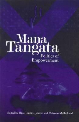 Mana Tangata: Politics of Empowerment (Paperback)