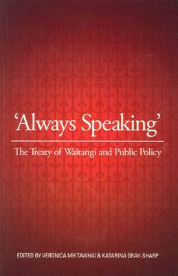 Always Speaking: The Treaty of Waitangi and Public Policy (Paperback)