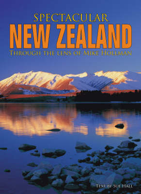 Spectacular New Zealand: Through the Lens of Michael Hollman (Paperback)