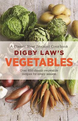Digby Law's Vegetables Cookbook (Paperback)