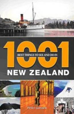 1001 Best Things to See and Do in New Zealand (Paperback)