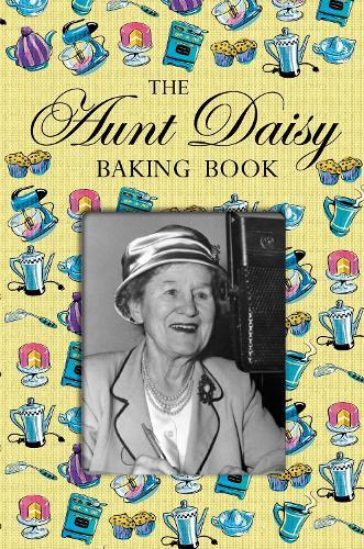 Aunt Daisy Baking Book (Hardback)