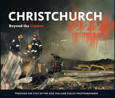 Christchurch 22.2: Beyond the Cordon (Hardback)
