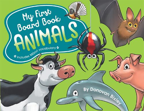 My First Board Book: Animals - My First Board Book (Board book)