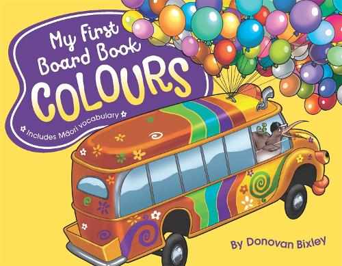 My First Board Book: Colours - My First Board Book (Board book)
