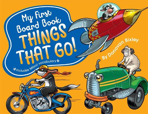 My First Board Book: Things That Go! - My First Board Book (Board book)