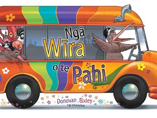 Nga Wira o te Pahi (The Wheels on the Bus Maori edition) (Paperback)