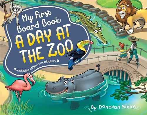 My First Board Book: A Day at the Zoo - My First Board Book (Board book)