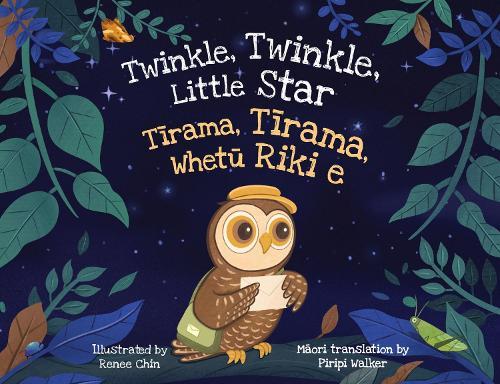 Twinkle, Twinkle, Little Star: Tirama, Tirama, Whetu Riki e (Paperback)