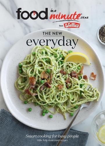 The New Everyday: Smart Cooking for Busy People (Paperback)