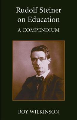 Rudolf Steiner on Education - Steiner / Waldorf Education (Paperback)