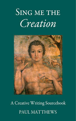 Sing Me the Creation - Steiner / Waldorf Education (Paperback)