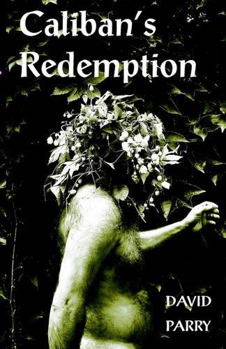 Caliban's Redemption (Paperback)