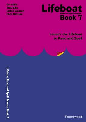 Lifeboat Read and Spell Scheme: Book 7: Launch the Lifeboat to Read and Spell (Spiral bound)