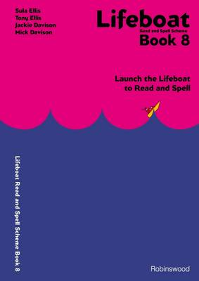 Lifeboat Read and Spell Scheme: Book 8: Launch the Lifeboat to Read and Spell (Spiral bound)