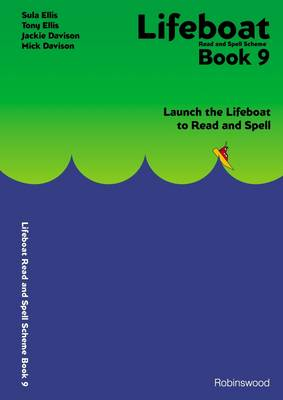 Lifeboat Read and Spell Scheme: Book 9: Launch the Lifeboat to Read and Spell (Spiral bound)