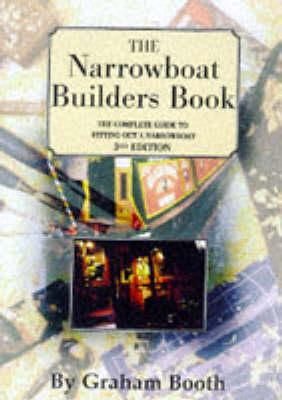 The Narrowboat Builder's Book (Paperback)