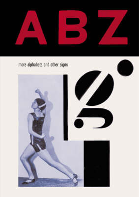 ABZ: More Alphabets and Other Signs (Hardback)