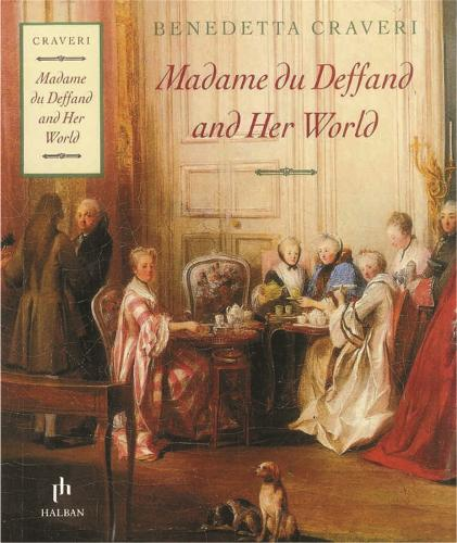 Madame Du Deffand And Her World (Paperback)