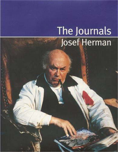 The Journals of Josef Herman (Hardback)