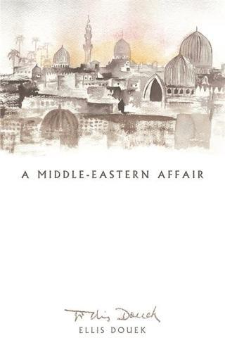 A Middle Eastern Affair (Hardback)