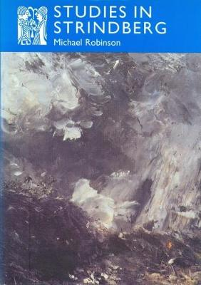 Studies in Strindberg - Series A: Scandinavian Literary History and Criticism No. 14 (Hardback)