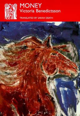 Money - Series B: English Translations of Works of Scandinavian Literature No. 27 (Paperback)