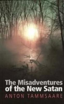 The Misadventures of the New Satan - Series B: English Translations of Works of Scandinavian Literature No. 43 (Paperback)
