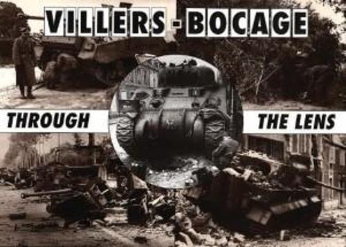 Villers-Bocage Through the Lens (Hardback)