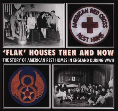 """""""Flak"""" Houses Then and Now (Paperback)"""
