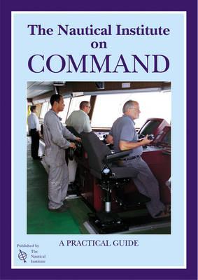 The Nautical Institute on Command (Hardback)