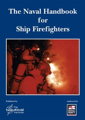 The Naval Handbook for Ship Firefighters (Paperback)