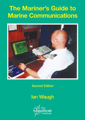 The Mariner's Guide to Marine Communications (Paperback)