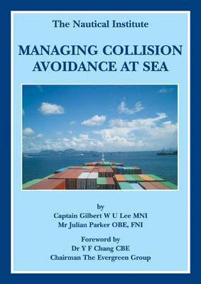 Managing Collision Avoidence at Sea (Paperback)