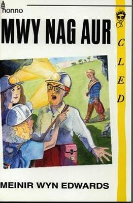Cyfres Cled: Mwy Nag Aur (Paperback)