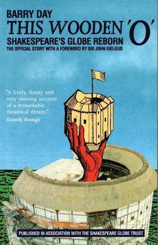 This Wooden `O (TM): ShakespeareAES Globe Reborn (Paperback)