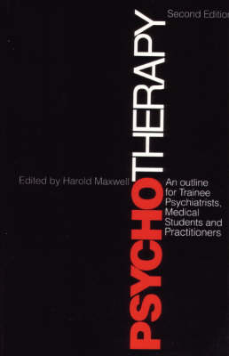 Psychotherapy: An Outline of for Trainee Psychiatrists, Medical Students and Practitioners (Paperback)