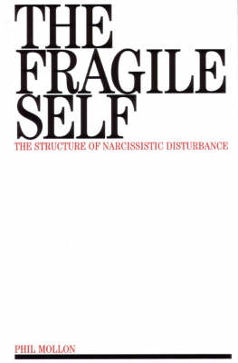 The Fragile Self: Structure of Narcissistic Disturbance (Paperback)