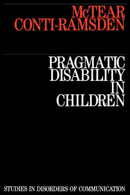 Pragmatic Disability in Children: Assessment and Intervention (Paperback)